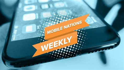 mobile nations weekly sevens imore