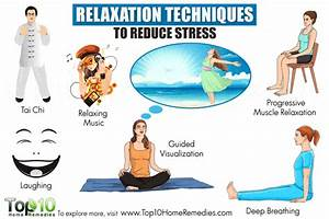 10 Relaxation Techniques to Reduce Stress | Top 10 Home ...