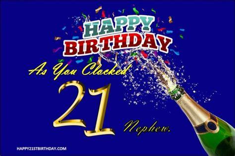 70 Happy 21st Birthday Wishes For Nephew Turning 21