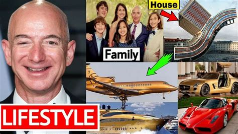 Jeff Bezos LifeStyle 2020, Wife , Cars, House, Net Worth ...