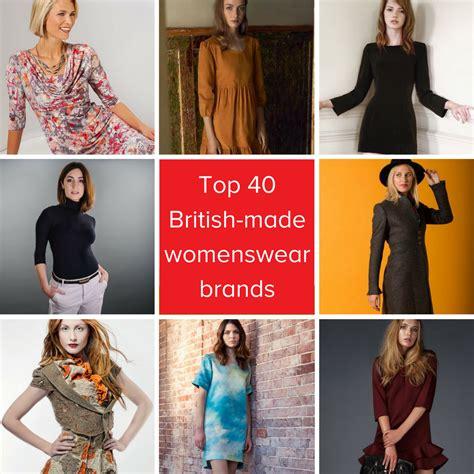 Top 40 British Womenswear Brands Made In Britain