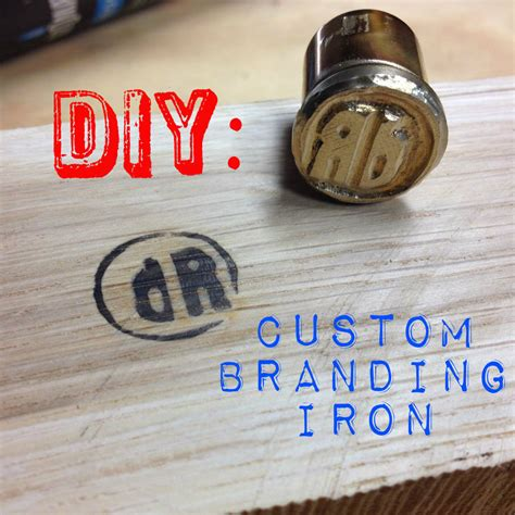 diy custom branding iron  steps  pictures