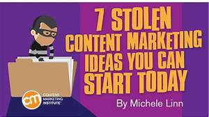 7 Stolen Content Marketing Ideas You Can Use Today