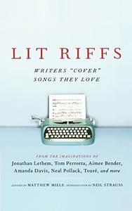 Lit Riffs Book by Jonathan Lethem, Tom Perrotta, Lester Bangs, Aimee Bender, Amanda Davis