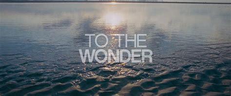 To The Wonder  Trailer8  Fubiz Media