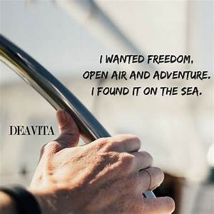 Sea and ocean q... Freedom At Sea Quotes