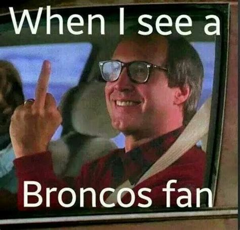 Broncos Losing Meme - pin by kcsandrmac on kc chiefs pinterest raiders raider nation and kansas