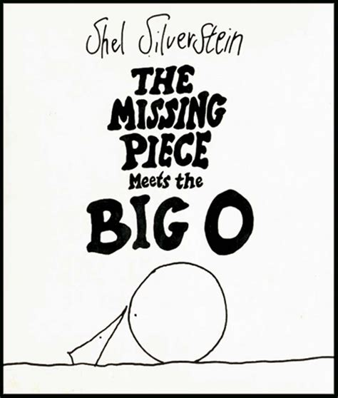 The Missing Piece Meets The Big O Books I Love Or Want