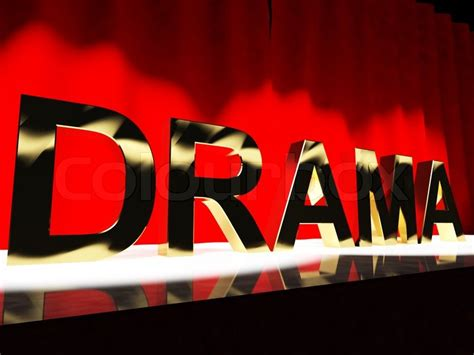 Drama Word On Stage Representing Broadway The West End And
