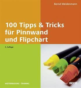 Ideen Für Pinnwand : 100 tipps tricks f r pinnwand und flipchart bernd weidenmann beltz ~ Markanthonyermac.com Haus und Dekorationen