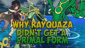 Pokemon Theory - Why Rayquaza Didn't get a Primal Form ...
