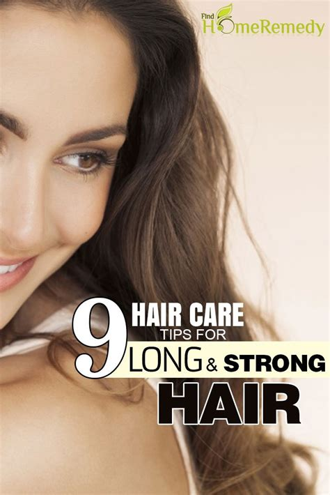 Hair Tips by 9 Hair Care Tips For And Strong Hair Home Remedies