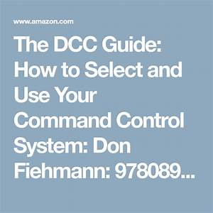 The Dcc Guide  How To Select And Use Your Command Control