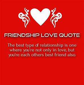 Friendship Love Quotes and Sayings for Him / Her with ...