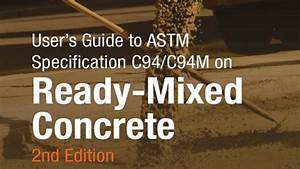 User U2019s Guide To Astm Specification C94  C94m On Ready