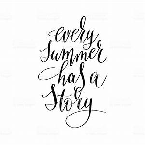 Every Summer Has A Story Inspirational Quote About Summer ...