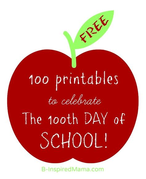 100th 100 Day of School Free Printables