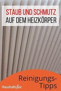 Heizkörper Sauber Machen : heizk rper reinigen beste tipps tricks haushalt pinterest heizk rper reinigen ~ Orissabook.com Haus und Dekorationen