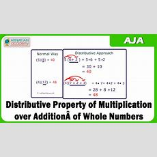 Distributive Property Of Multiplication Over Addition Of Whole Numbers Youtube