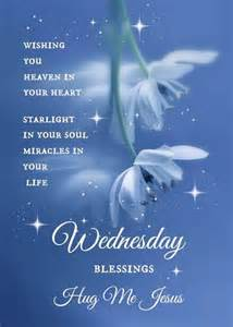 wedding blessing words wednesday blessings hug me jesus pictures photos and