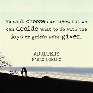 49 best Quotes by Paulo Coelho images on Pinterest ...