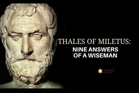 thales  miletus  answers   wiseman humanity