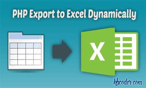 dynamic exporting  excel  phpexcel  ajax