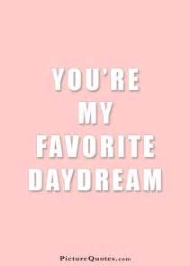 You Are My Favorite Quotes