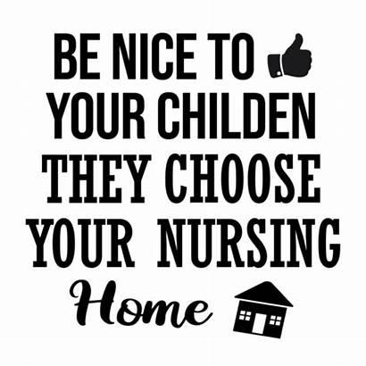 Nice Choose Nursing Children They Shirts Sarcastic