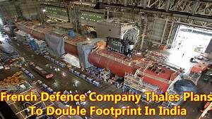 French Defence Company Thales Plans To Double Footprint In ...
