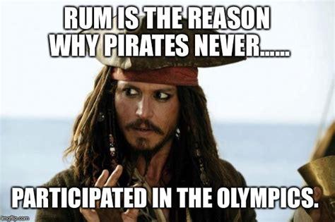 Pirate Meme - jack sparrow pirate imgflip