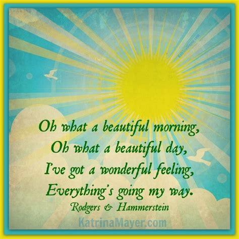 Oh What A Beautiful Morning, Oh What A Beautiful Day! A
