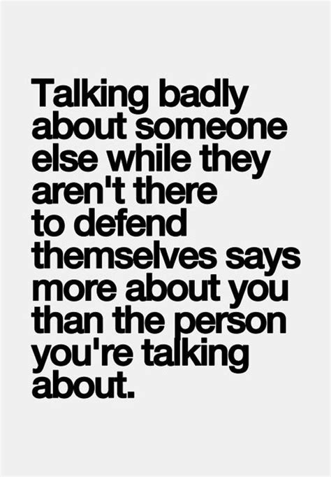 If They Talk About You Quotes