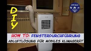 Klimaanlage Schlauch Fenster : how to fensterdurchf hrung klimaschlauch i abluft f r ~ Watch28wear.com Haus und Dekorationen
