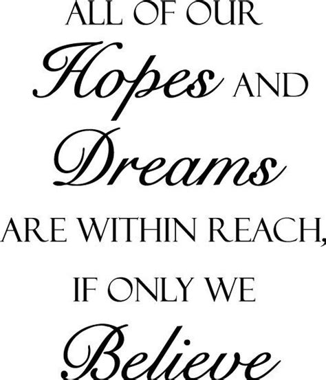 Love Hopes Dreams Quotes