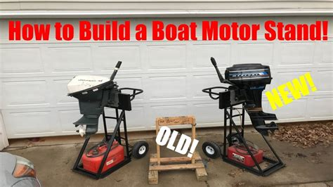 How To Make A Boat Motor Stand by How To Build A Boat Motor Stand Safe And Mobile