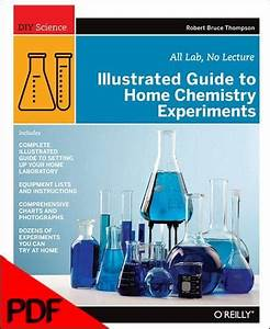 Illustrated Guide To Home Chemistry Experiments  1ed  Pdf
