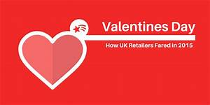 2015 #ValentinesDay Marketing Campaigns of 30 UK ...