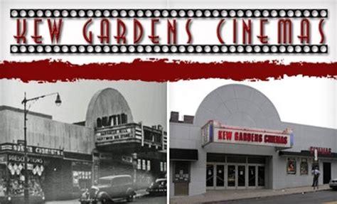 kew gardens cinema kew gardens cinema in kew gardens new york groupon