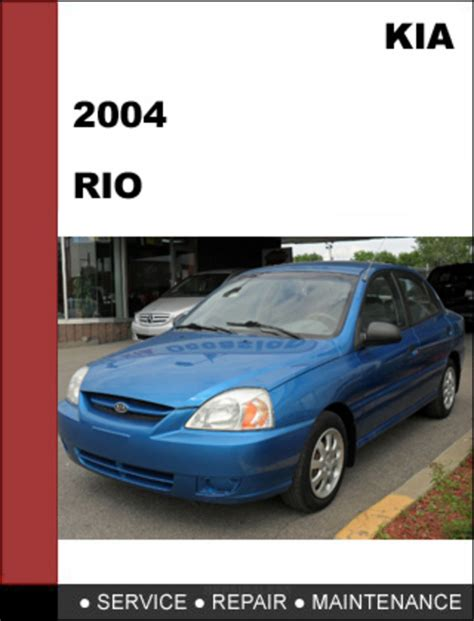 car repair manual download 2012 kia rio spare parts catalogs kia rio 2004 oem factory service repair manual download download