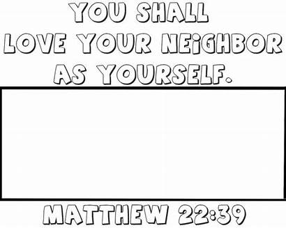 Neighbor Thy Coloring Bible Yourself Pages Neighbour