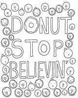 Donut Coloring Stop Pages Believin Grown Ups Sheets Cakespy Unicorn Printable Adult Donuts Lune Eclairs Project Bloglovin Colouring Books Colour sketch template