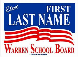 Political and Election Yard Signs Templates - A.G.E. Graphics