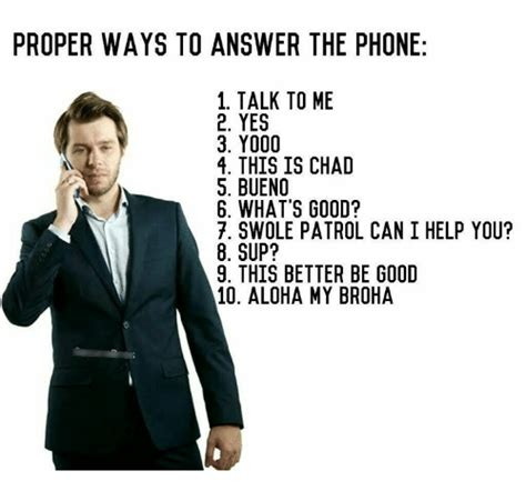 ways to answer the phone 25 best memes about chad chad memes