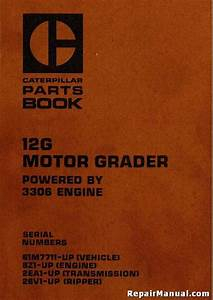 Caterpillar 12g Motor Grader Parts Manual