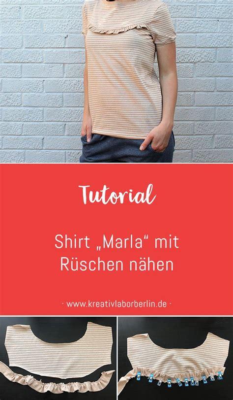 kleid nähen anfänger shirt quot marla quot mit r 252 schen n 228 hen a sewing tutorials sewing tutorials sewing und diy shirt