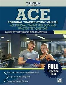 Ace Personal Trainer Study Manual  Ace Personal Training