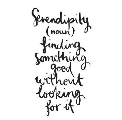 Serendipity Quote