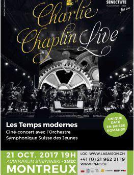 chaplin quot les temps modernes quot en cin 233 concert la saison culturelle