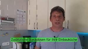 Wie Streicht Man Eine Decke : steckdosen f r ihre k che erweitern youtube ~ Buech-reservation.com Haus und Dekorationen